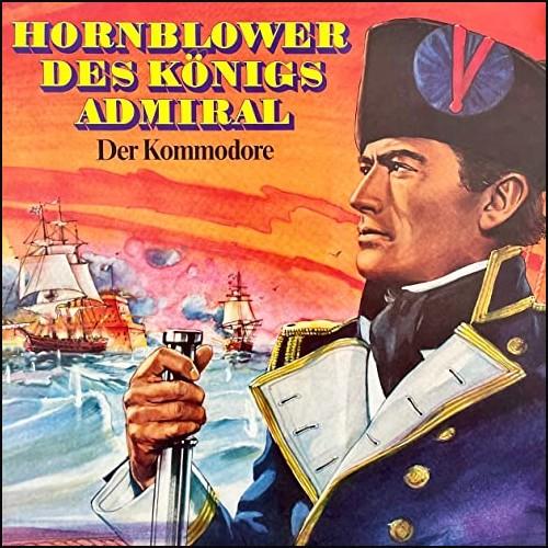 Hornblower: Des Königs Admiral - Der Kommodore  () PEG 1975 - All Ears 2021
