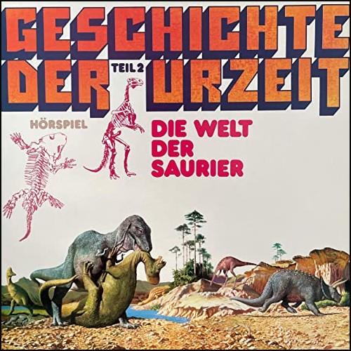Geschichte der Urzeit (2) Die Welt der Saurier - Auditon 1977 - All Ears 2021