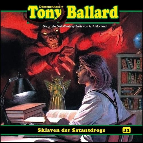 Tony Ballard (41) Sklaven der Satansdroge - Dreamland Productions 2021