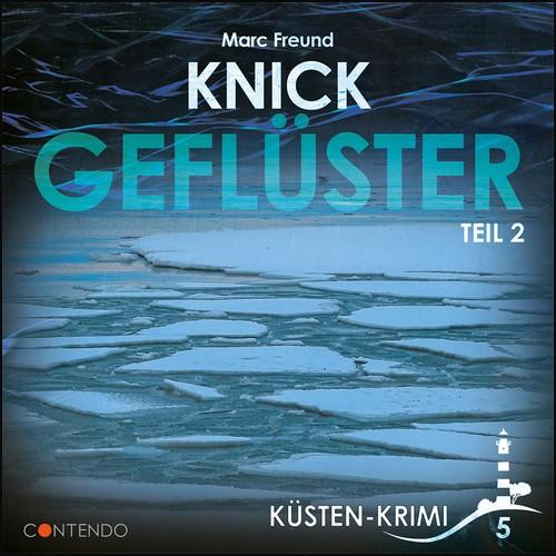 Küsten-Krimi (5) Knick Geflüster Teil 2 - Contendo Media 2021