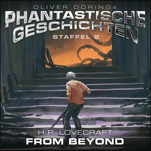 Oliver Dörings Phantastische Geschichten () From Beyond - Imaga 2021