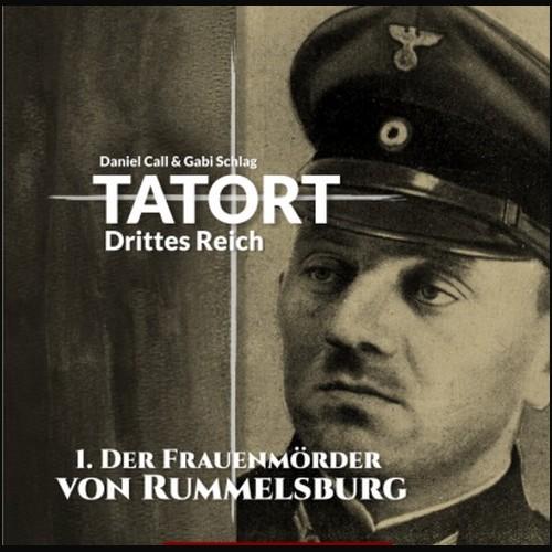 Tatort Drittes Reich (1) Der Frauenmörder von Rummelsburg - Hermann Media 2021