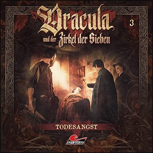Dracula und der Zirkel der Sieben (3) Todesangst - Maritim 2021