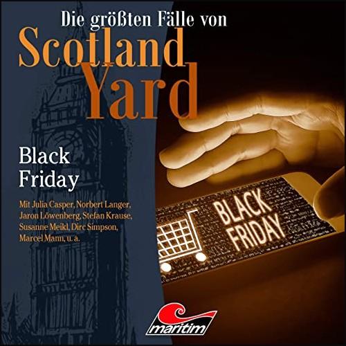 Die größten Fälle von Scotland Yard (46) Black Friday - Maritim 2021