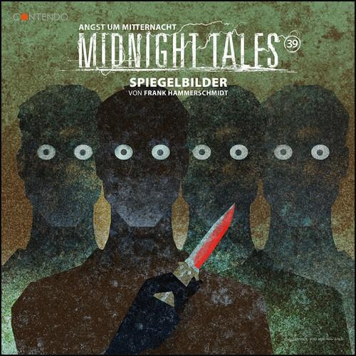 Midnight Tales (39) Spiegelbilder - Contendo Media 2021