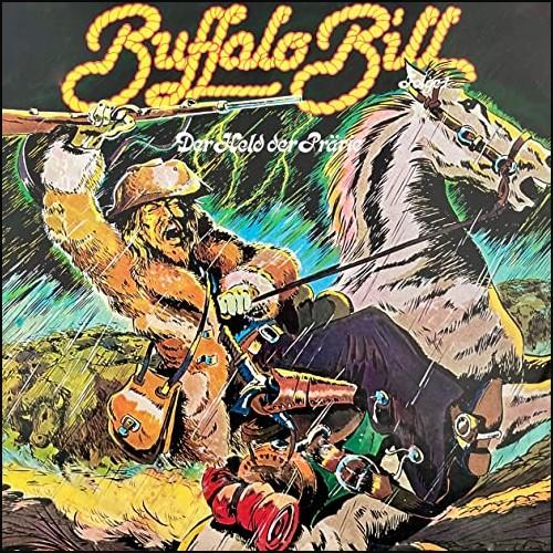 Buffalo Bill (1) Der Held der Prärie - PLP 1976 - All Ears 2021