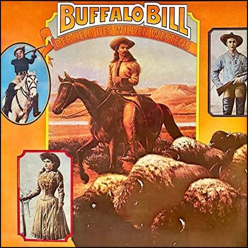 Buffalo Bill - Der Held des wilden Westens (Rolf C. Bohn) Telefunken 1976 - All Ears 2021