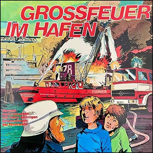 Großfeuer im Hafen (Claus Peter Lemmer) Box 1976 - All Ears 2021