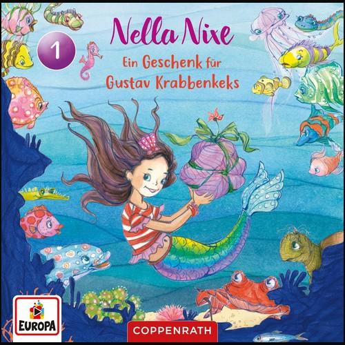 Nella Nixe (1) Ein Geschenk für Gustav Krabbenkeks - Europa - Coppenrath 2021