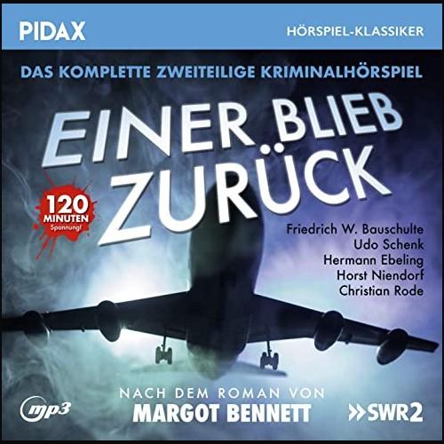 Einer blieb zurück (Margot Bennett) SFB - SWR 1986 - Pidax 2021
