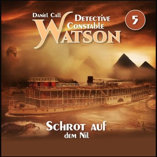 Detective Constable Watson (5) Schrot auf dem Nil - Hermann Media 2021