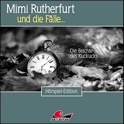 Mimi Rutherfurt und die Fälle (51) Die Beichte des Kuckucks - Maritim 2021