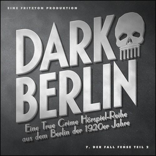Dark Berlin (8) Der Fall Schüler - Fritzton Verlag 2021