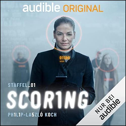 Scoring - Staffel 1 (Philip-Laszló Koch) Audible 2021
