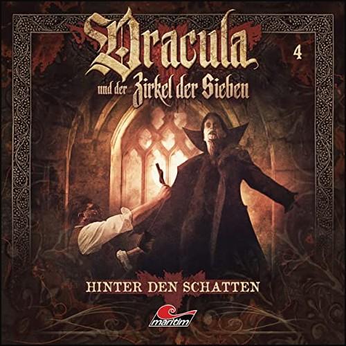 Dracula und der Zirkel der Sieben (4) Hinter den Schatten - Maritim