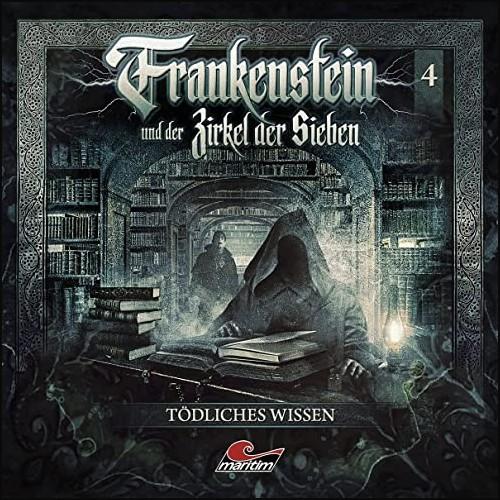 Frankenstein und der Zirkel der Sieben (4) Tödliches Wissen - Maritim 2021