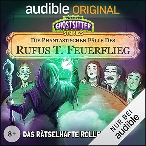 Die phantastischen Fälle des Rufus T. Feuerflieg (7) Das rätselhafte Rollenspiel - Audible 2021