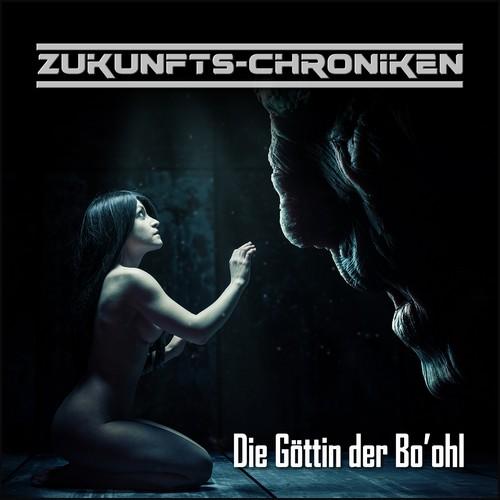 Zukunfts-Chroniken - Die Göttin der Bo'ohl (Frank Hammerschmidt) hoerspielprojekt 2021