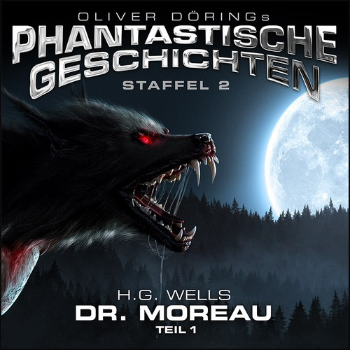 Oliver Dörings Phantastische Geschichten - Dr. Moreau Teil 1 - Imaga 2021