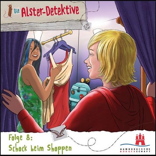 Katrin Wiegand - Die Alster-Detektive (8) Schock beim Shoppen