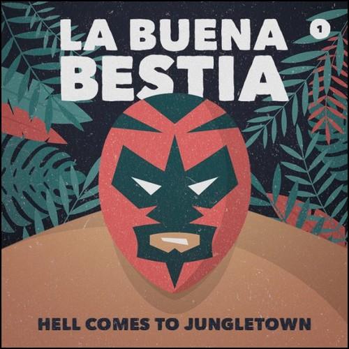 Nils Grün - La Bueana Bestia (1) Hell comes to Jungletown