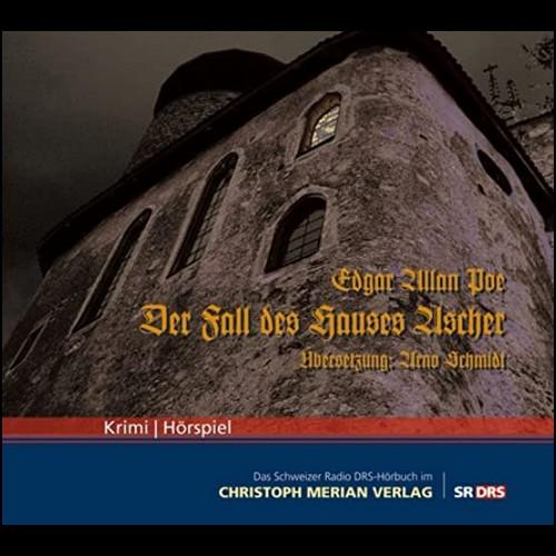 Der Fall des Hauses Ascher (Edgar Allan Poe) DRS 1988 - Christoph Merian Verlag 2009
