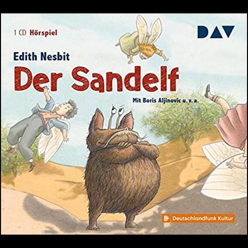 Der Sandelf (Edith Nesbit) DLR 2009  - DAV 2011