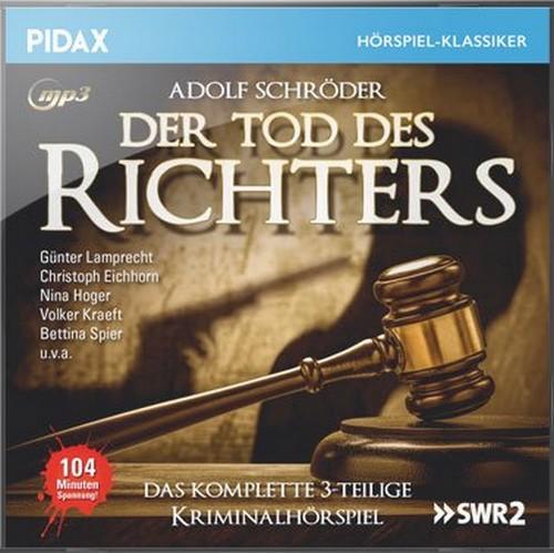 Pidax Hörspiel-Klassiker - Der Tod des Richters (Adolf Schröder) SWF / WDR 1987 / pidax 2018