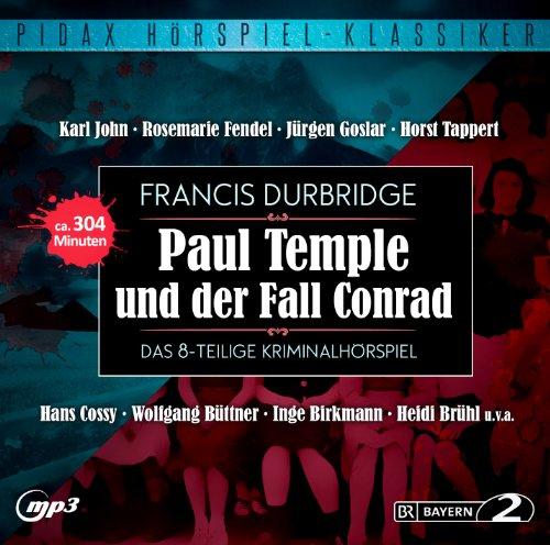Pidax Hörspiel-Klassiker - Paul Temple und der Conrad-Fall (Francis Durbridge) BR 1959 - Pidax 2014