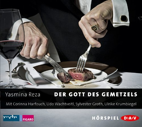 Der Gott des Gemetzels (Yasmina Réza) mdr 2008 / DAV 2009 / 2014