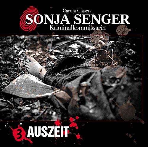 Sonja Senger Kriminalkommissarin (3) Auszeit - Winterzeit 2018