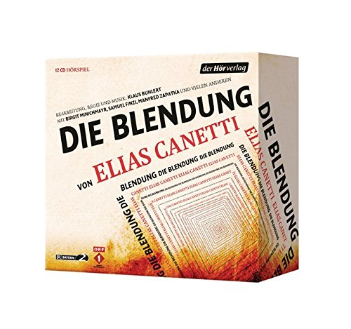 Elias Canetti - Die Blendung