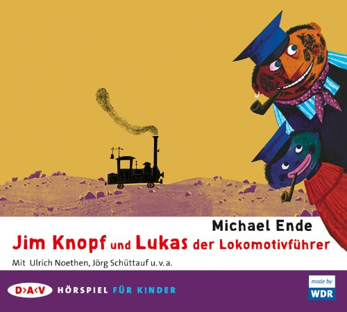 Jim Knopf und Lukas der Lokomotivführer (Michael Ende) WDR 2009 / DAV 2009