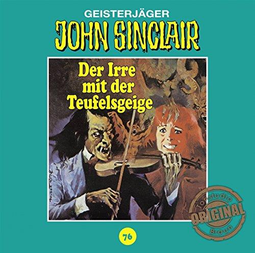John Sinclair (76) Der Irre mit der Teufelsgeige (Teil 1/2) (Jason Dark) Tonstudio Braun / Lübbe Audio 2018