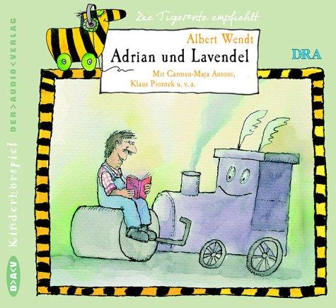 Adrian und Lavendel (Albert Wendt) Rundfunk der DDR - FH Berlin 1990 - Der Audio Verlag 2004