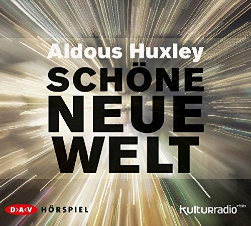 Schöne neue Welt (Aldous Huxley) rbb / DAV 2016