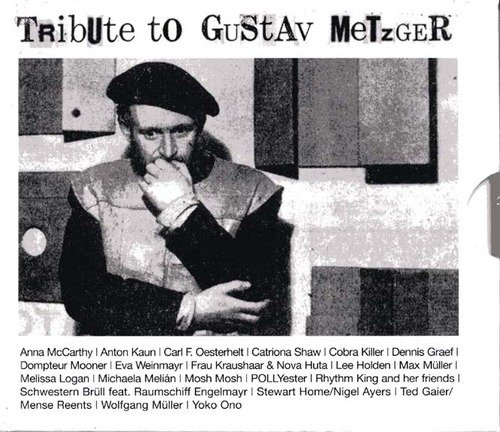 Tribute to Gustav Metzger (Justin Hoffmann) BR / intermedium rec 2008