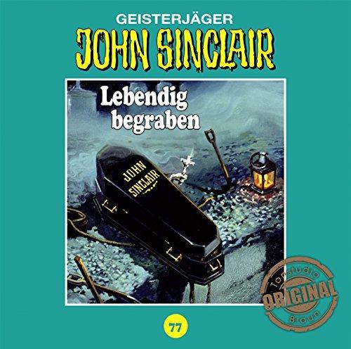John Sinclair (77) Lebendig begraben (Teil 2/2) (Jason Dark) Tonstudio Braun