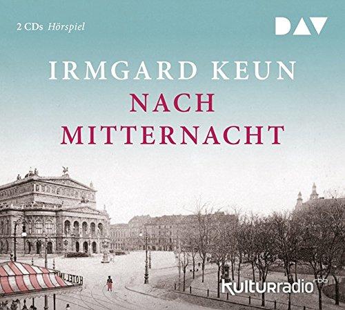 Nach Mitternacht (Irmgard Keun) rbb 2017 / DAV 2018