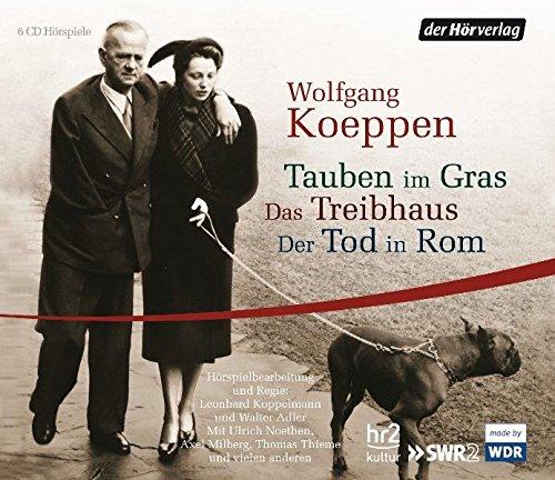 Tauben im Gras (Wolfgang Koeppen) hr / SWR / WDR 2009
