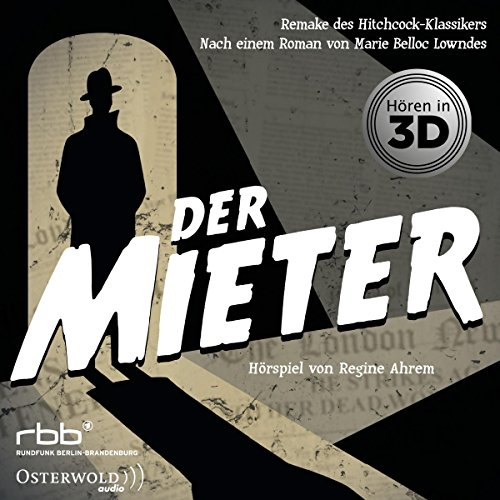 Der Mieter (Marie Belloc Lowndes) rbb kulturradio / Osterwold Audio 2018