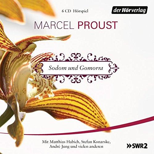 Sodom und Gomorrha (Marcel Proust) SWR / der hörverlag 2018