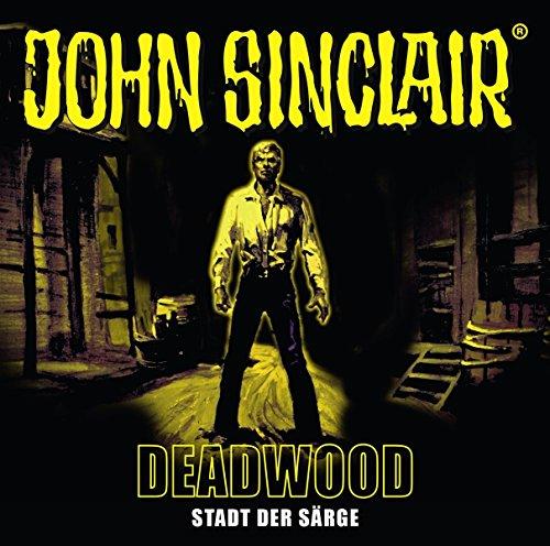 John Sinclair (SE 11) Deadwood: Stadt der Särge - Lübbe Audio 2018