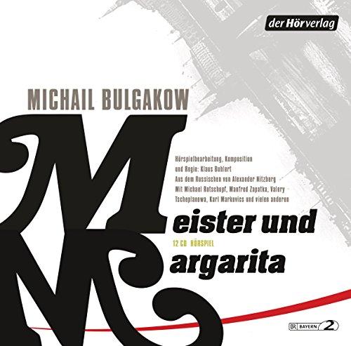 Meister und Margarita (Michail Bulgakow) BR 2014 / der hörverlag 2014