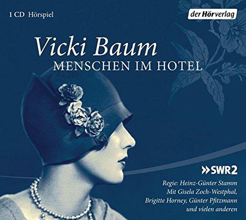 Menschen im Hotel (Vicki Baum) SWF 1958 - der hörverlag 2012