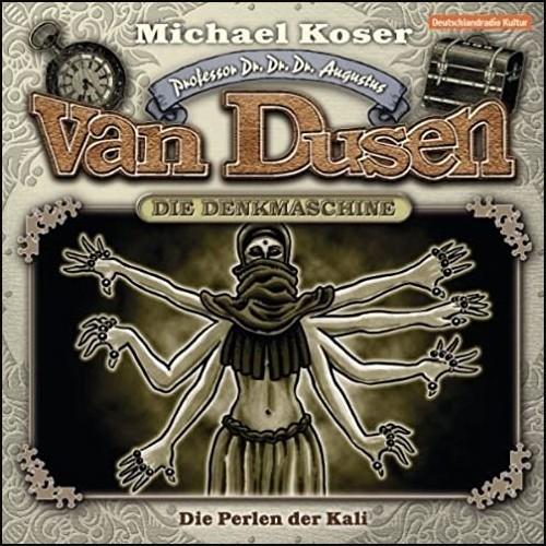 Michael Koser - Professor van Dusen (6) Die Perlen der Kali