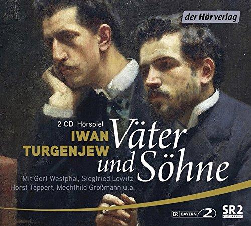 Väter und Söhne (Iwan Turgenjew) BR / SR 1974 / der hörverlag 2018