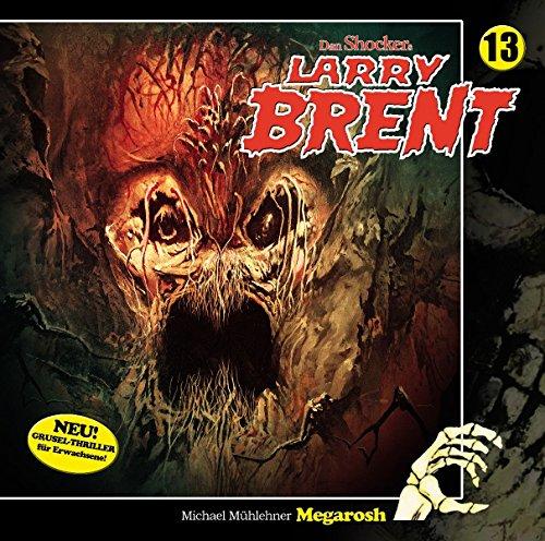 Larry Brent - Die neuen Fälle (13) Megarosh - Winterzeit 2017
