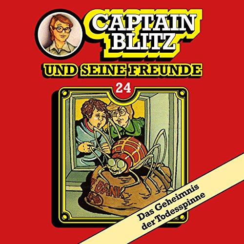 Captain Blitz und seine Freunde (24) Das Geheimnis der Todesspinne - Kiosk 1985 / All Ears 2018
