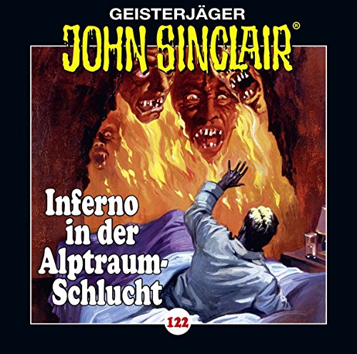 John Sinclair (122) Inferno in der Alptraum-Schlucht - Lübbe Audio 2018